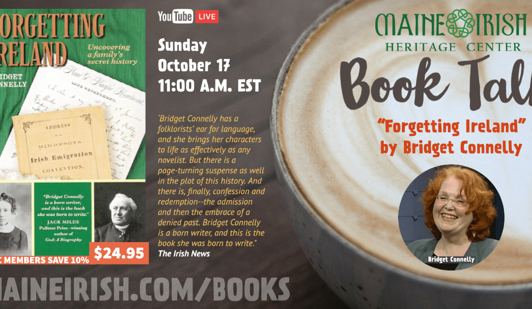 """Book Talk – """"Forgetting Ireland"""" by Bridget Connelly"""